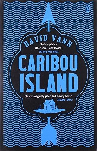 Caribou Island by David Vann(1905-07-03)