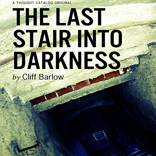 The Last Stair into Darkness audiobook cover art