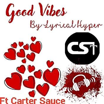 Good Vibes (feat. Carter Sauce)