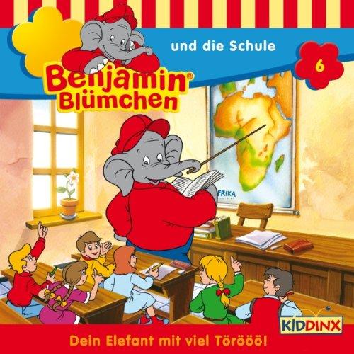 Benjamin und die Schule: Benjamin Blümchen 6