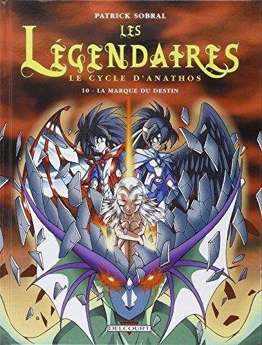 Les Légendaires, Tome 10