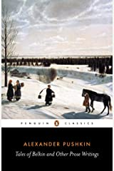 Tales of Belkin and Other Prose Writings (Penguin Classics) Kindle Edition