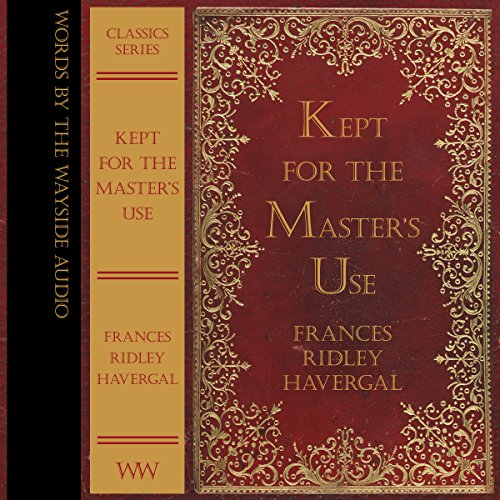 Kept for the Master's Use audiobook cover art