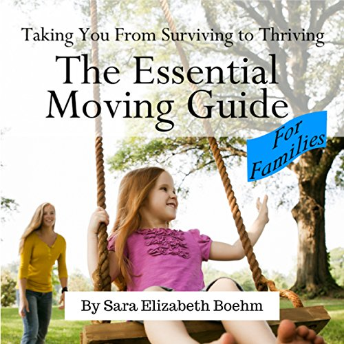 The Essential Moving Guide for Families cover art