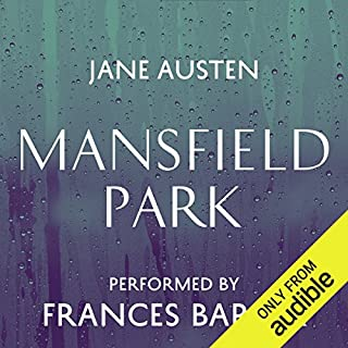 Mansfield Park                   Written by:                                                                                                                                 Jane Austen                               Narrated by:                                                                                                                                 Frances Barber                      Length: 14 hrs and 45 mins     10 ratings     Overall 4.4