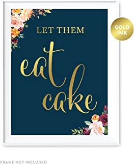 Andaz Press Wedding Party Signs, Navy Blue Burgundy Florals with Metallic Gold Ink, 8.5x11-inch, Let Them Eat Cake Dessert Table Sign, 1-Pack, Colored Fall Autumn Decorations