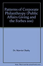 Patterns of Corporate Philanthropy (Public Affairs Giving and the Forbes 100)