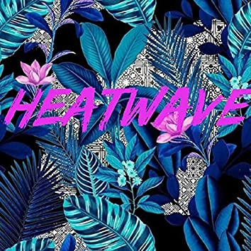 Heatwave (feat. Astral Tales)