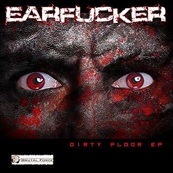 Dirty Floor EP