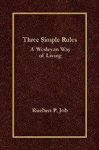 Best three simple rules a wesleyan way of living Reviews