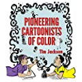 Pioneering Cartoonists of Color by University Press of Mississippi