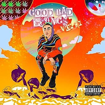 Good Bad Things, Vol. 1