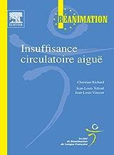 Insuffisance circulatoire aiguë (French Edition)