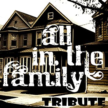 All in the Family Theme