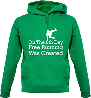 On The 8th Day Free Running was Created - Unisex Hoodie/Hooded Top