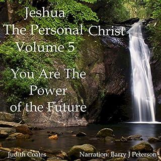 Jeshua, the Personal Christ: Vol. 5 cover art