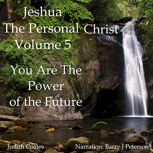 Jeshua, the Personal Christ: Vol. 5 audiobook cover art
