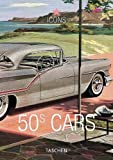 50s Cars: Vintage Auto Ads (Icons) by Jim Heimann (2003-05-05)
