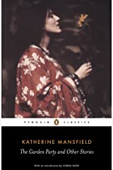 The Garden Party and Other Stories (Penguin Classics) Kindle Edition