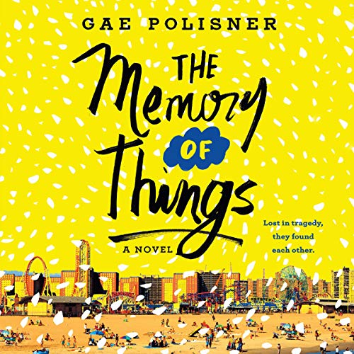 The Memory of Things Audiobook By Gae Polisner cover art