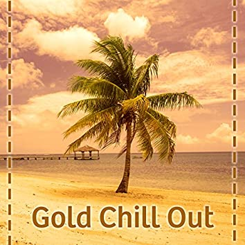 Gold Chill Out