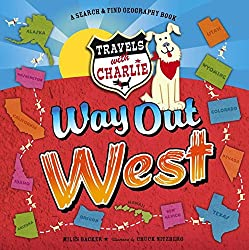 Travels with Charlie Way Out West by Miles Backer