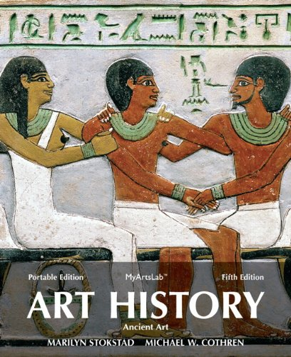 Art History Portable, Book 1: Ancient Art Plus NEW MyLab Arts with eText -- Access Card Package (5th Edition)