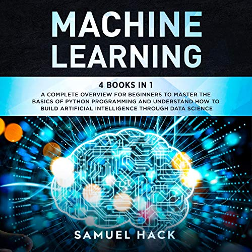Machine Learning: 4 Books in 1 Titelbild