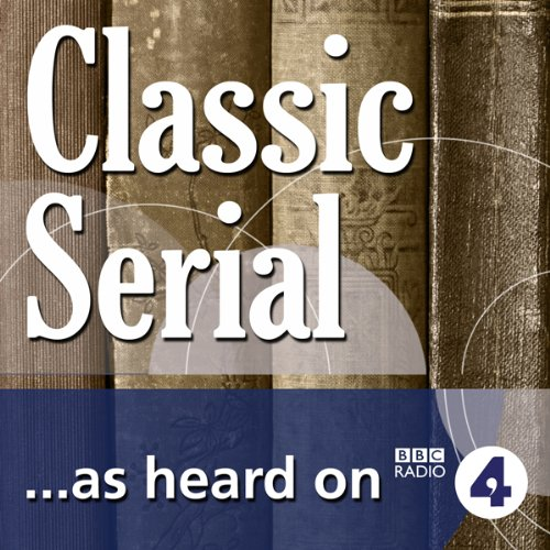 Miss Mackenzie, Neglected Classic (BBC Radio 4: Classic Serial) audiobook cover art