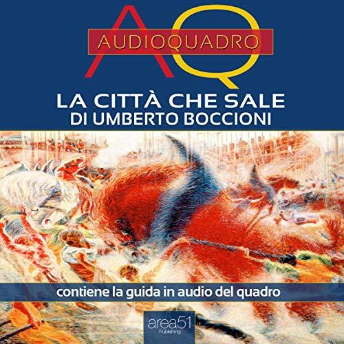 La città che sale di Umberto Boccioni copertina