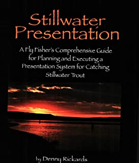 Denny Rickards Author of Fly Fishing Stillwater's for Trophy Trout, Fly Fishing The Wests Best Trophy Lakes, Tying Stillwater Patterns for Trophy Trout & Stillwater Presentations Books