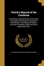 VEITCHS MANUAL OF THE CONIFERA