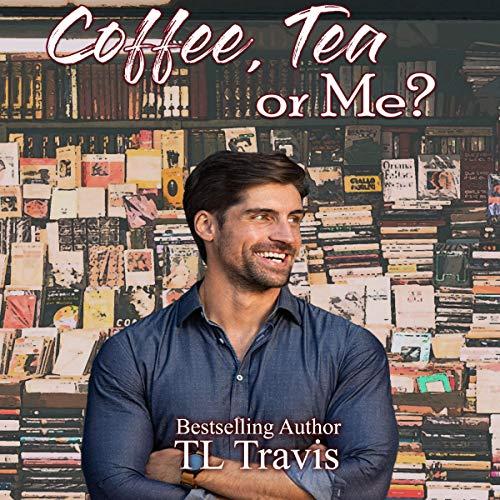 Page de couverture de Coffee, Tea, or Me?