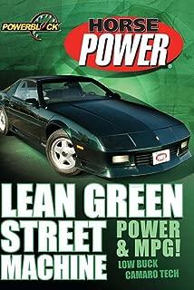 Lean Green Street Machine: Power & MPG!