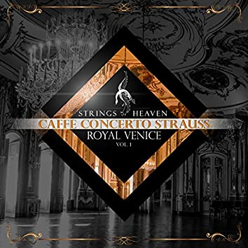 Strings of Heaven: Royal Venice, Vol. 1
