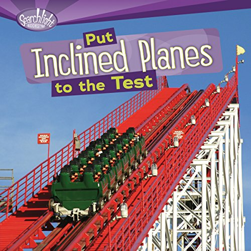 Put Inclined Planes to the Test audiobook cover art