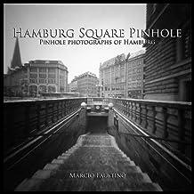 Hamburg Square Pinhole: Pinhole photographs of Hamburg