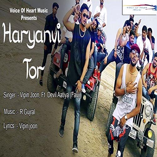 Haryanvi Tor (feat. Devil Aatiya Fauji)