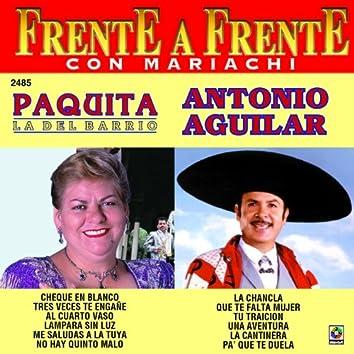Frente a Frente: Paquita la del Barrio - Antonio Aguilar