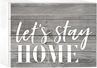 P. Graham Dunn Let's Stay Home Grey 8 x 6 Solid Wood Boxed Pallet Plaque Sign