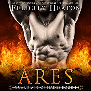 Ares     Guardians of Hades Romance Series              By:                                                                                                                                 Felicity Heaton                               Narrated by:                                                                                                                                 Kevin Foley                      Length: 11 hrs and 57 mins     8 ratings     Overall 4.4