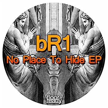 No Place To Hide EP