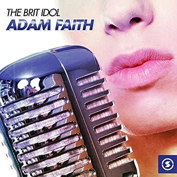 The Brit Idol Adam Faith