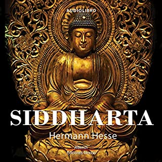 Siddharta [Spanish Edition]                   By:                                                                                                                                 Hermann Hesse                               Narrated by:                                                                                                                                 Joaquin Rodrigo Madrigal                      Length: 3 hrs and 54 mins     31 ratings     Overall 4.5