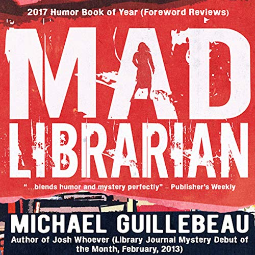 MAD Librarian Audiobook By Michael Guillebeau cover art