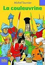La couleuvrine - Folio Junior - A partir de 10 ans de Michel Tournier