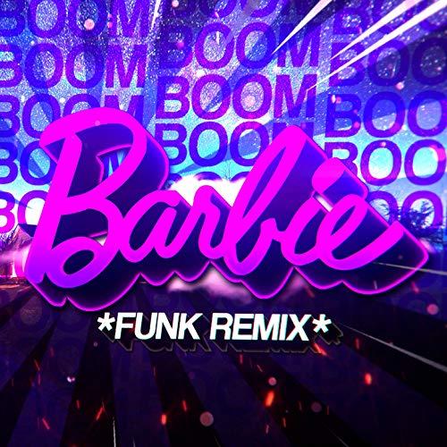 BEAT DA BARBIE - Bɵom, Bɵom, Boɵm (Funk Remix)