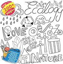 Cool Coloring Book Ecology Love Nature, Dinosaur, Nature, Mouse, Space, Shark, Music, Rock, Animals, Crow, Toddler, Dog, Woodland Creatures and ... Book Ecology Love Nature and others Doodle)