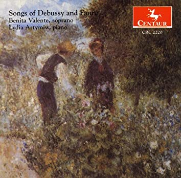 Songs of Debussy and Faure