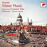 Handel: Water Music, Suite from Il Pastor Fido